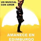 Amanece en Edimburgo (2013) #Musical #Romance #Drama #peliculas #podcast #audesc