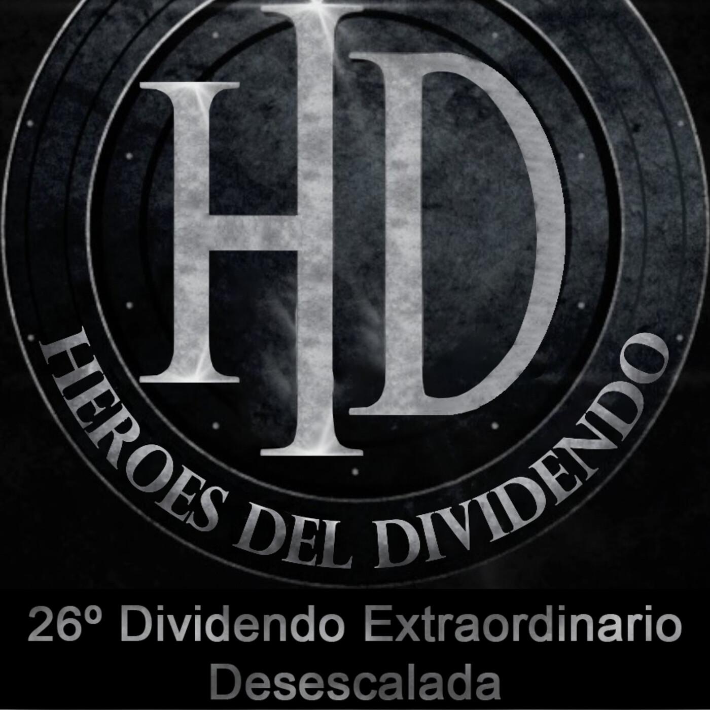 26º Programa HD - Dividendo Extraordinario Desescalada