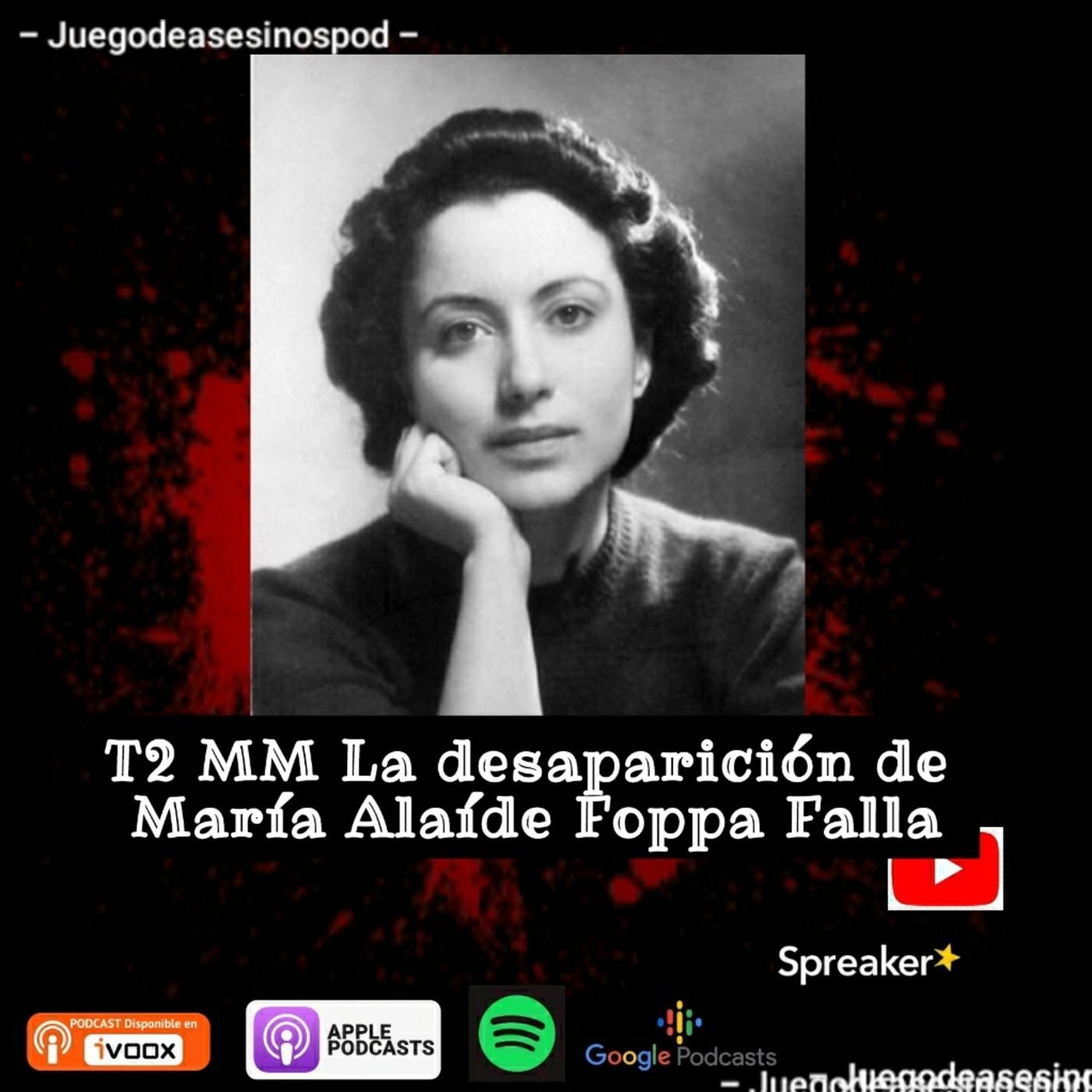 T2 MM La desaparicion de Maria Alaide Foppa