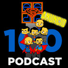 Anuncio del podcast 100 del 10th aniversario