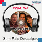 Sem Mais Desculpas - Terry McEwen, Tim e Connie Foley