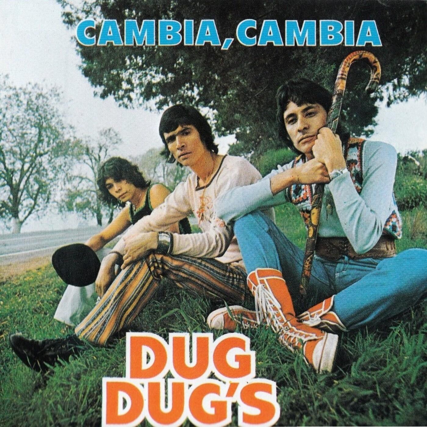 Los Dug Dug's - Cambia Cambia