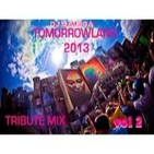 Dj Dalega - Tomorrowland 2013 Tribute Mix Vol 2