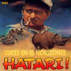 Luces en el Horizonte 8X06: HATARI!