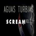 Aguas Turbias 24 - Scream vol.2: Scream 3, 4 y Scream: The Tv Series