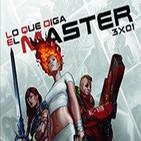 "Lo Que Diga el Master 3x01 ""Especial NSROL"""