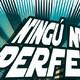 Ningú no és perfecte_1 abril 2017