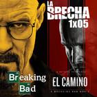 La Brecha 1x05: Breaking Bad y El Camino