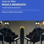 """Sinfonía Capital (CXI): 11/6/2019. """"Musica Reservata y otros escritos musicales"""" (José Luis Téllez)"""