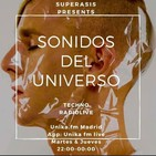 419.- Superasis Presents: Sonidos del Universo (SDU419) TECHNO RadioLive from NYC/ Unika.fm Madrid 23.06.20
