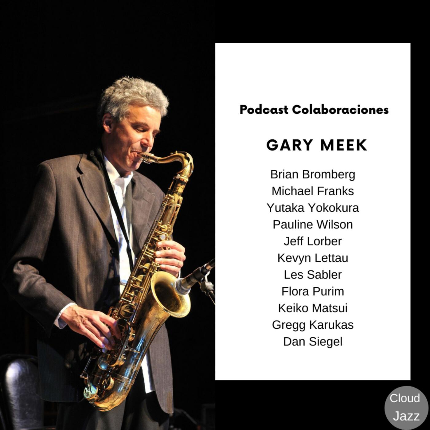Cloud Jazz Nº 1889 (Especial Gary Meek)