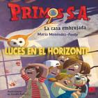 Luces en el Horizonte: PRIMOS S.A. Con María Menéndez-Ponte