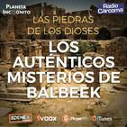 5X02 LOS AUTÉNTICOS MISTERIOS DE BAALBEK- Las Piedras de los Dioses - Arqueología