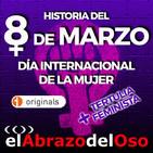 El Abrazo del Oso - Tertulia: Historia del 8 de marzo, día internacional de la mujer