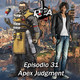 Play Them All - Episodio 31 : Apex Judgment