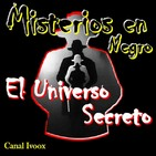 3. 143/4. El universo secreto: Humanos deformes. Verdades y mentiras de la hipnosis. Relato, El asesino. Las sectas.