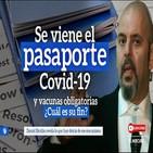 Pasaporte Covid-19, Vacunas Obligatorias y Transhumanismo - Daniel Estulin (3 audios) 28-5-2020Coronavirus