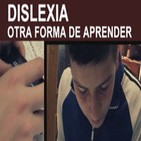 DOCUMENTAL: Dislexia, otra forma de Aprender