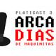 Select y Start: Platicast 3 -ArcaDías de Maquinitas-