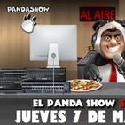 PANDA SHOW Ep. 108 JUEVES 7 DE MARZO 2019