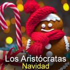 Los Aristócratas - 38 - ¡Navidad!