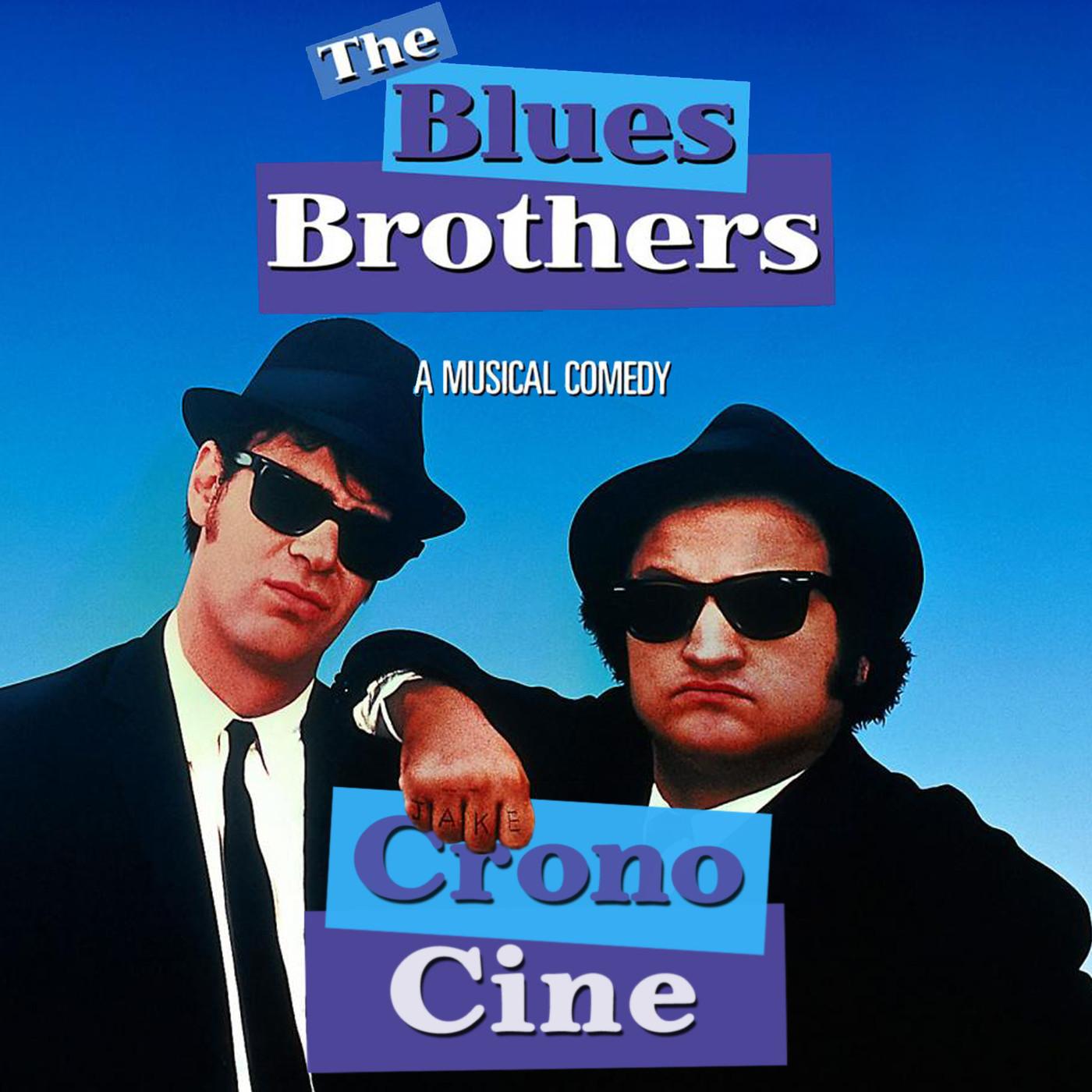 CronoCine 2x11: The Blues Brothers (John Landis, 1980)
