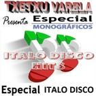 Especial Monográfico ITALO DISCO 5º Parte