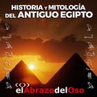 El Abrazo del Oso - El Antiguo Egipto