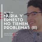Nuria y Ernesto no tienen problemas (II)