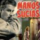 Manos Sucias (1957) #Drama #peliculas #audesc #podcast