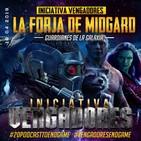 La Forja de Midgard 1x07 - Iniciativa Vengadores Nº 10 (Guardianes de la Galaxia)