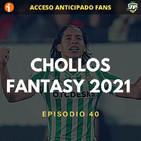3x40 - 15 CHOLLOS FANTASY PARA EL 2021