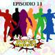El Podcast de los SuperAmigos Episodio 11