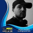 Migel Gloria - Underground Sets en Top Music Radio - Febrero 2019