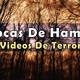 Épocas De Hambre, Videos De Terror creepypasta
