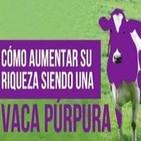 Cómo aumentar tu riqueza siendo una vaca púrpura