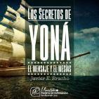 Los Secretos de Yoná (El mensaje y el Mesías) - Javier E. Bracho