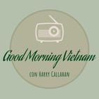 "PROGRAMA ""GOOD MORNING VIETNAM"": ESPECIAL CANCIONES DE CINE S01E07 (21.11.18)"
