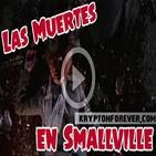 3x13 - De Visita por Villa Chica: Las muertes en 'Smallville'