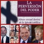 El Centinela del Misterio; Abusos de Poder... Abusos Sexuales.