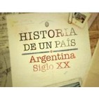 Historia de un país - Argentina siglo XX