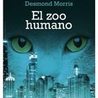 El Zoo Humano * Desmond Morris