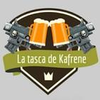 La tasca de Kafrene [LTDK]