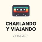 Charlando y Viajando