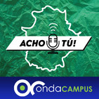 Acho Tú- Cine en Extremadura