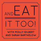 Episode 17: Bigger Fish to Fry - with guest RUTH REICHL
