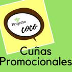 Cuñas Promocionales del Proyecto Coco