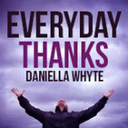 Everyday Thanks with Daniella Whyte