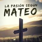 La pasión según Mateo