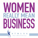Women Really Mean Business Presented By ATHENA INTERNATIONAL Is At Episode 100 - Special Show